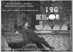 120 KILOS DE JAZZ
