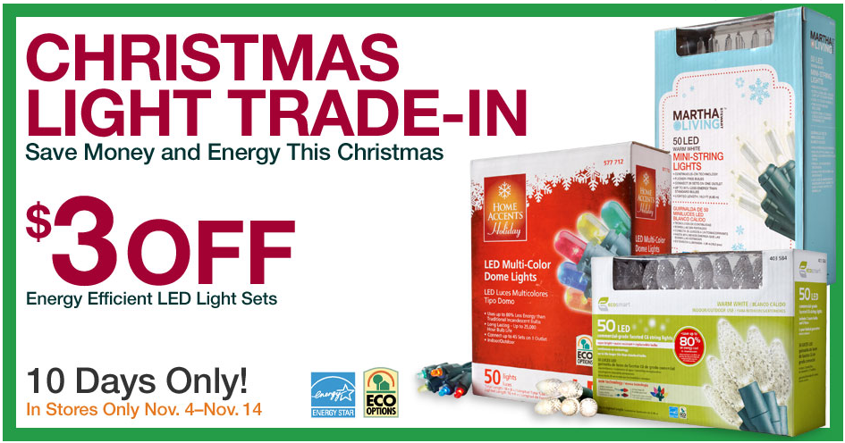 home depotlowes trade in old lights receive 3 off new lights coupon more - Led Christmas Lights Home Depot