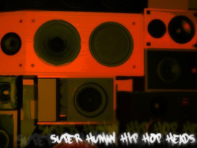 Super Human Hip-Hop Heads