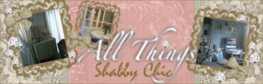All Things Shabby Chic