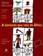 A Semente que veio da Àfrica