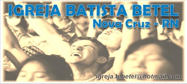 Igreja Batista Betel - Nova Cruz
