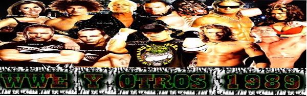 -.-.-.-.-.-. WWE Y OTROS 1989.-.-.-.-.-.-