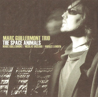 Marc Guillermont Trio - The Space Animals (2006)