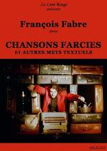 spectacle Chansons Farcies & Autres Mets Textuels