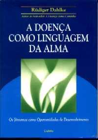 A Linguagem da doenca e a importancia de entender os sintomas