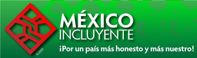 MÉXICO INCLUYENTE A.C.