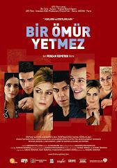 409-Bir Ömür Yetmez (2007) Türkçe Dublaj/DVDRip