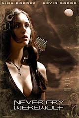 738-Never Cry Werewolf 2008 Türkçe Dublaj DVDRip
