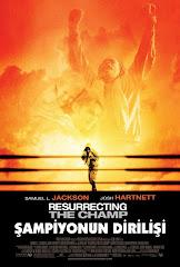 1031-Şampiyonun Dirilişi - Resurrecting the Champ 2007 DVDrip Türkçe Dublaj