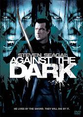 1121-Against The Dark- Karanlıga Karşı 2009 Türkçe Dublaj DVDRip