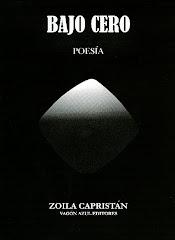 ZOILA CAPRISTAN, Bajo Cero
