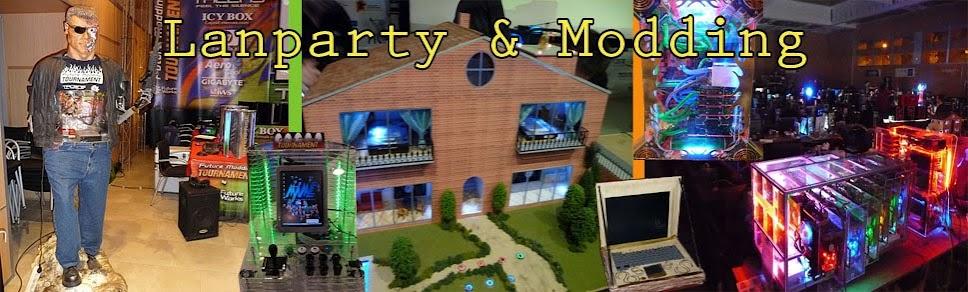 Lan Party & Modding