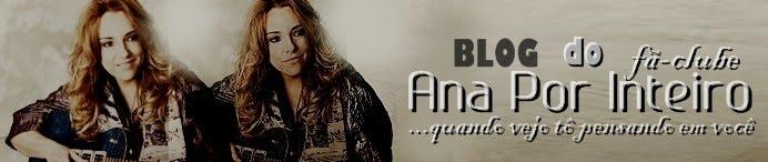 Blog - Fã-Clube Ana Por Inteiro ♪