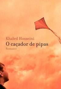Outubro de 2007: Khaled Hosseini, O Caçador de Pipas, Nova Fronteira