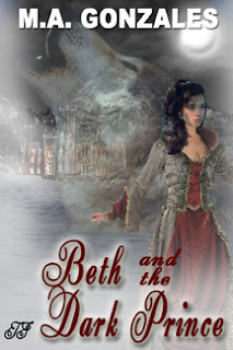 Beth and the Dark Prince by M.A. Gonzales