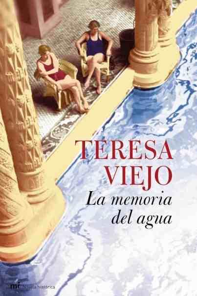 Resultado de imagen de La memoria del agua – Teresa Viejo