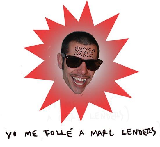 Yo me follé a Marc Lenders