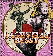 Nashville Pussy en Madrid, Barcelona, Vigo, Durango y Logroño en febrero