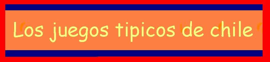 Los juegos típicos de Chile