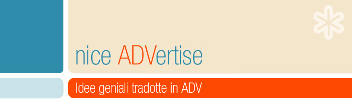 Idee geniali tradotte in Advertising - niceADV blog