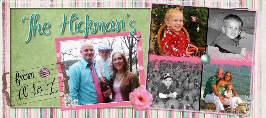 The Hickman's