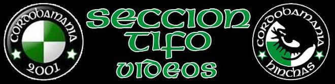 Videos Seccion Tifo