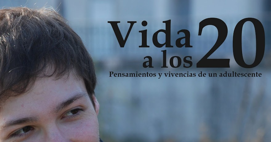 Vida a los 20