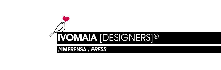 imprensa :: ivomaia [designers]