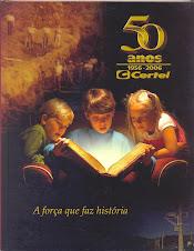 Certel 50 Anos - A Força que faz a História...