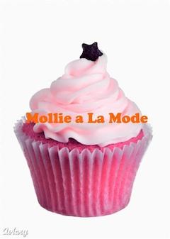 Mollie a La Mode