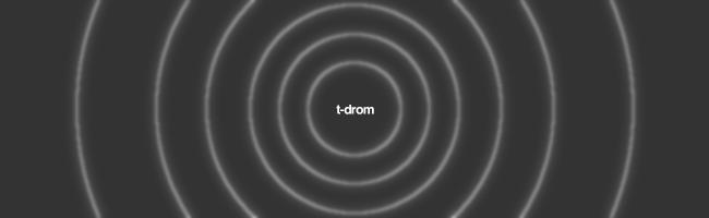 T-drom