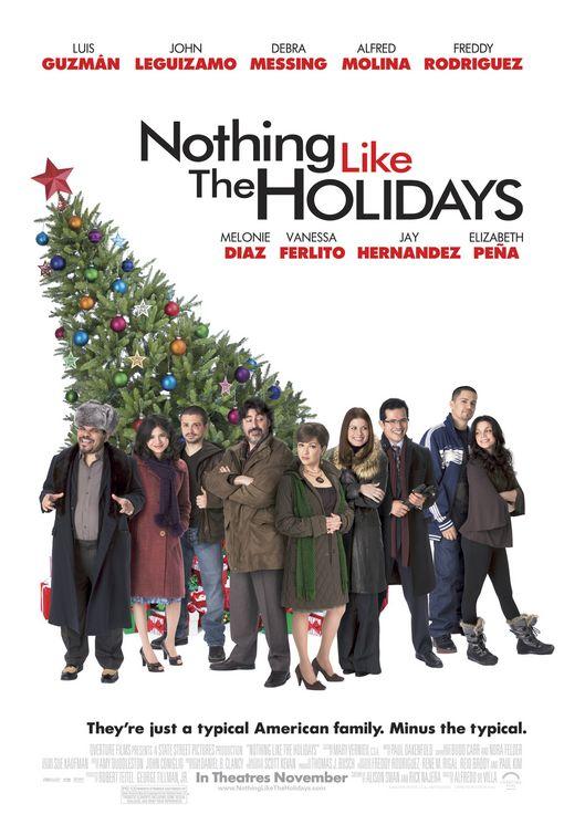Nothing Like the Holidays (2008)