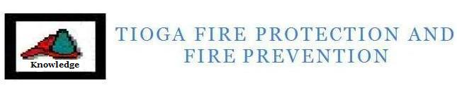 Tioga Fire Protection and Fire Prevention