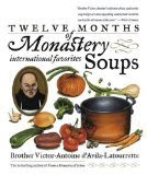 monastery soups 7 Quick Takes Friday (vol. 26)