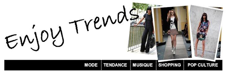 Enjoy Trends - Actualités, tendances, mode et nouveautés