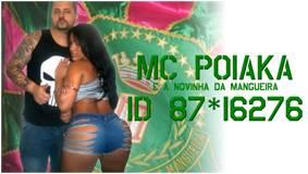 MC POIAKA E A NOVINHA DA MANGUEIRA