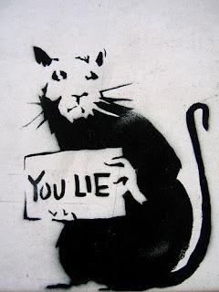 http://1.bp.blogspot.com/_EomLkySO02k/S8xSTojIK7I/AAAAAAAACfY/rCeTRNKLeQE/s1600/you-lie-banksy.jpg
