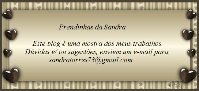 Prendinhas da Sandra