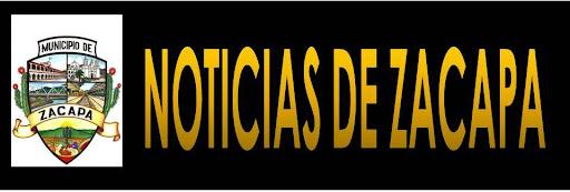 NOTICIAS DE ZACAPA, GUATEMALA