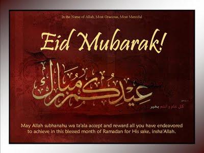 http://1.bp.blogspot.com/_EqK9xqdGgTc/Sw-Lo_no-1I/AAAAAAAAAS8/6xIklKTO_pk/s400/eid_mubarak_2009.jpg