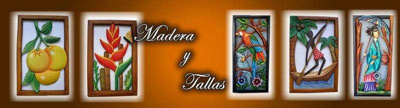 Madera y Tallas