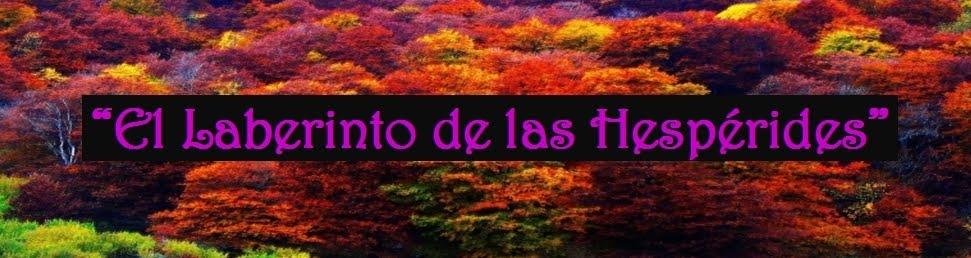 """""""El Laberinto de las Hesperides"""""""