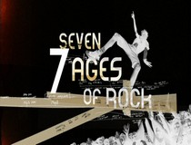 Seven ages of rock (Historia del rock)