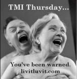TMI thursday