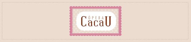 Ópera Cacau