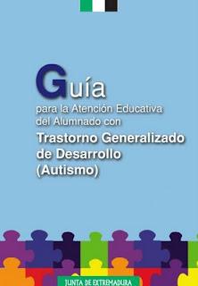 Guia para el Trastorno Generalizado del Desarrollo o trastorno de espectro autista.