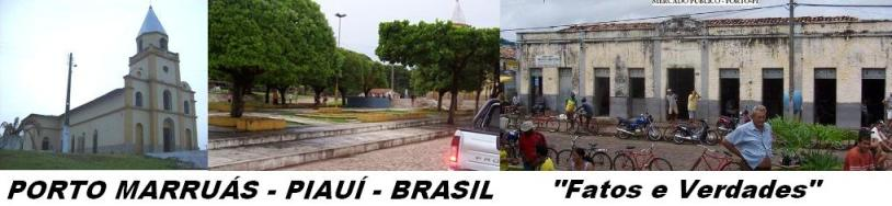 Porto Piaui - PORTO MARRUÁS - Fatos e Verdades veja.