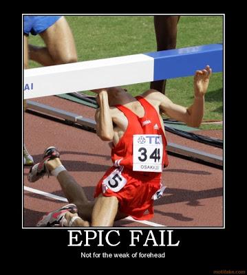 Imagenes FAIL! Epic-fail-sports-fail-epic-forehead-weak-retard-demotivational-poster-1206344902