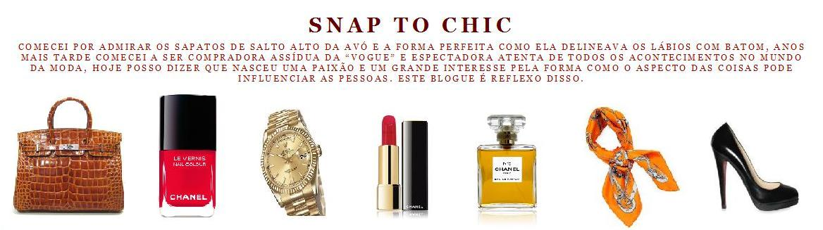 snap to chic